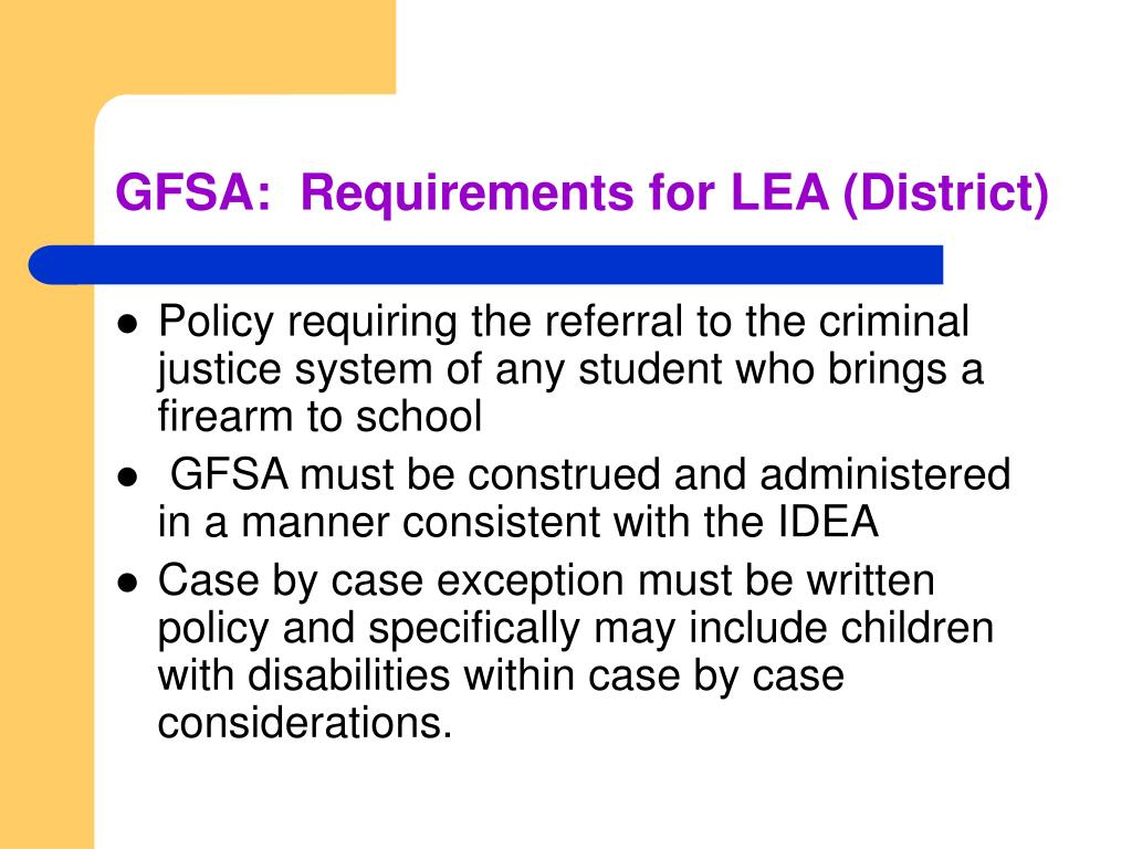GFSA:  Requirements for LEA (District)