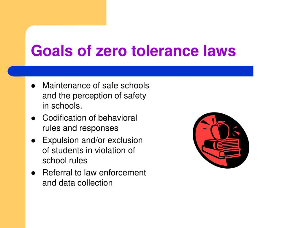 Goals of zero tolerance laws