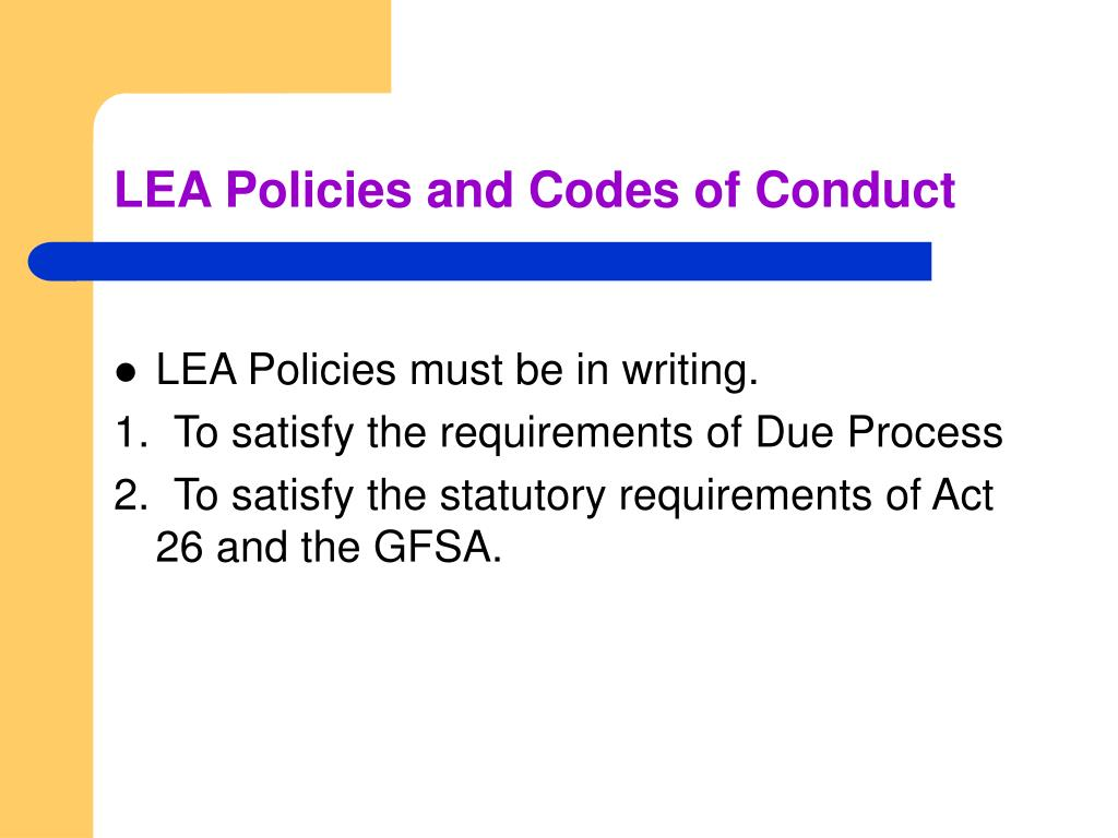 LEA Policies and Codes of Conduct