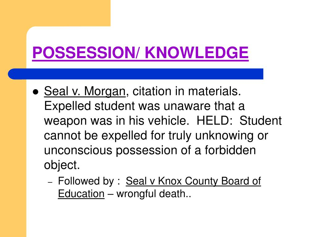 POSSESSION/ KNOWLEDGE