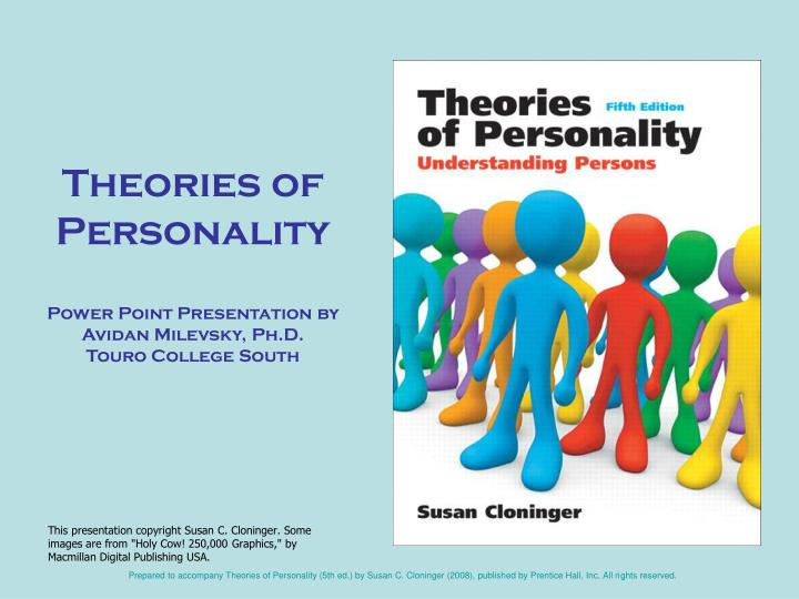 theories of personality power point presentation by avidan milevsky ph d touro college south n.