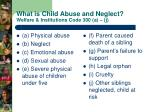 what is child abuse and neglect welfare institutions code 300 a j