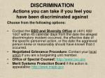 discrimination actions you can take if you feel you have been discriminated against