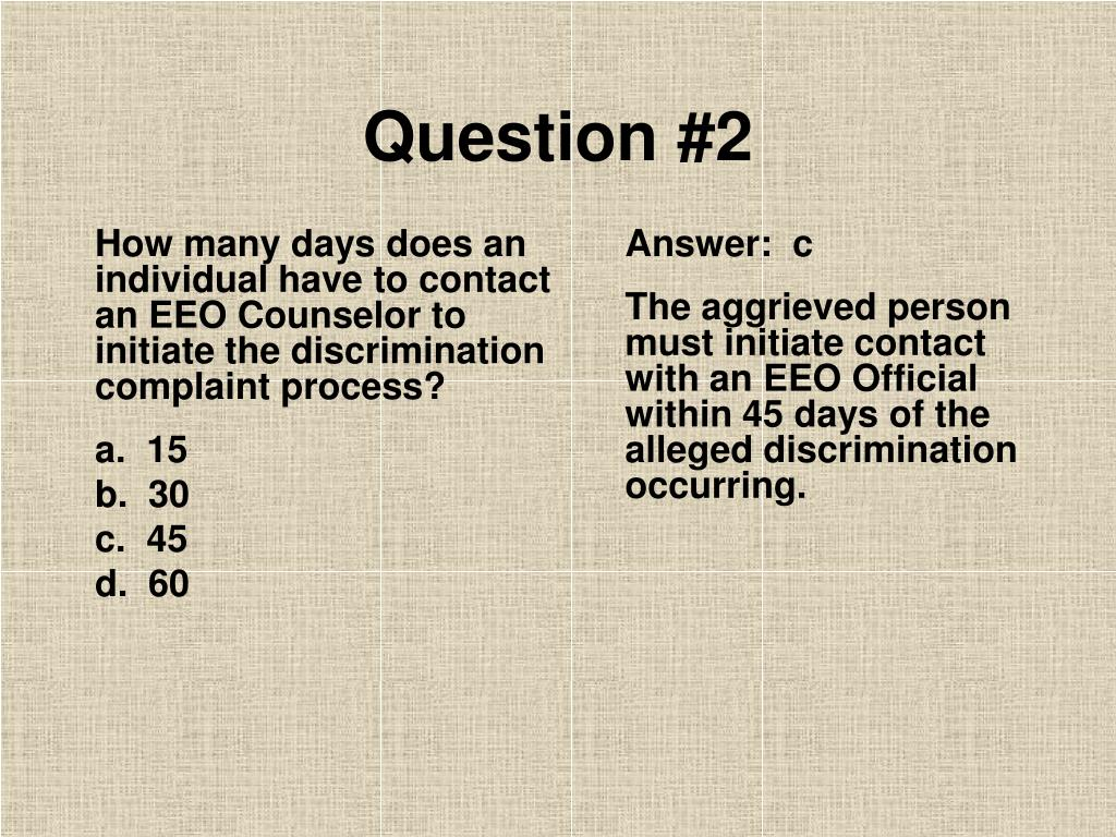 How many days does an individual have to contact an EEO Counselor to initiate the discrimination complaint process?