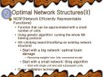 optimal network structures ii