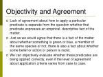 objectivity and agreement
