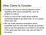 other claims to consider