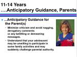 11 14 years anticipatory guidance parents8