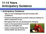 11 14 years anticipatory guidance