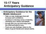 15 17 years anticipatory guidance