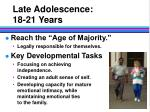 late adolescence 18 21 years