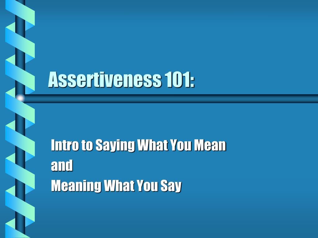 assertiveness 101 l.