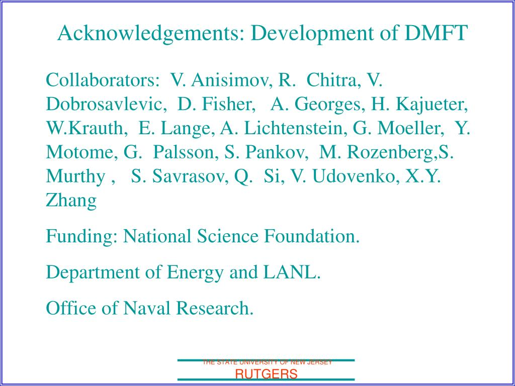 Acknowledgements: Development of DMFT
