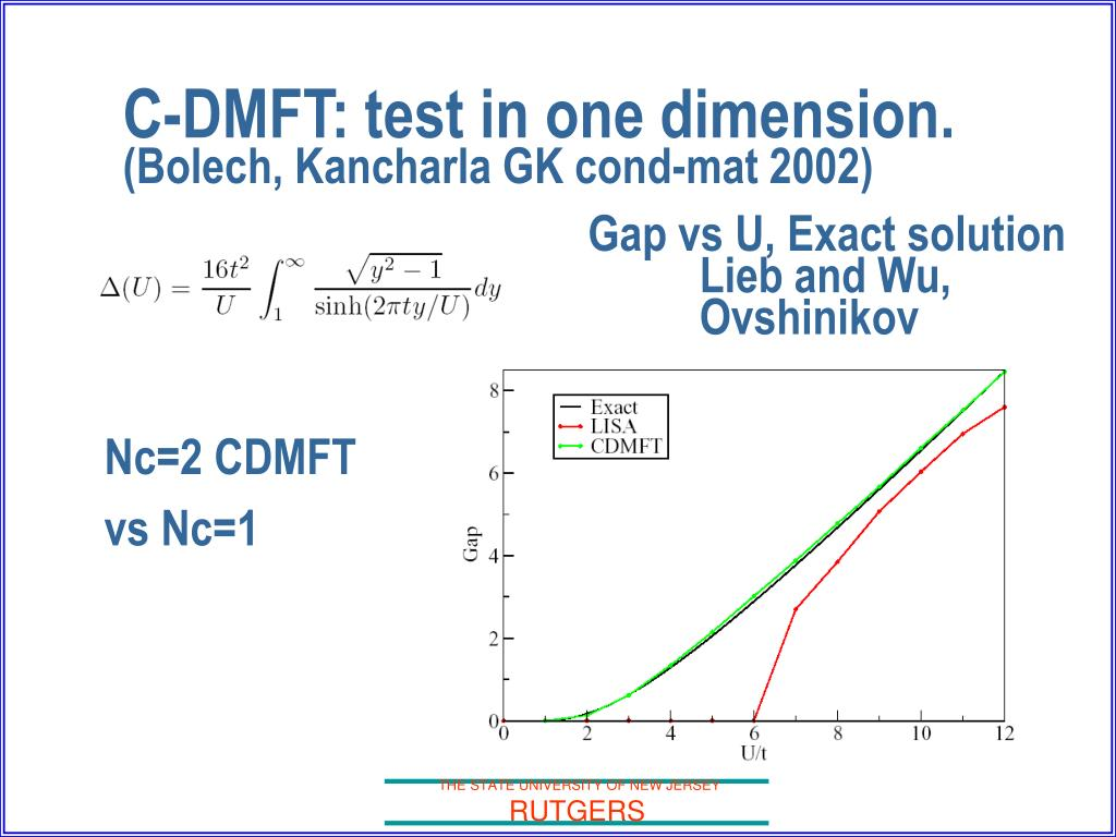C-DMFT: test in one dimension.