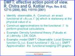 dmft effective action point of view r chitra and g kotliar phys rev b 62 12715 2000 b63 115110 2001