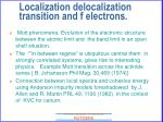 localization delocalization transition and f electrons