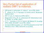 very partial list of application of realistic dmft to materials