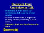 statement four unwholesome talk