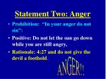 statement two anger