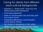 caring for clients from different socio cultural backgrounds