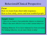 behavioral clinical perspective