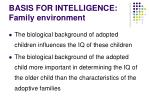 basis for intelligence family environment10