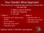 your garden wine approach