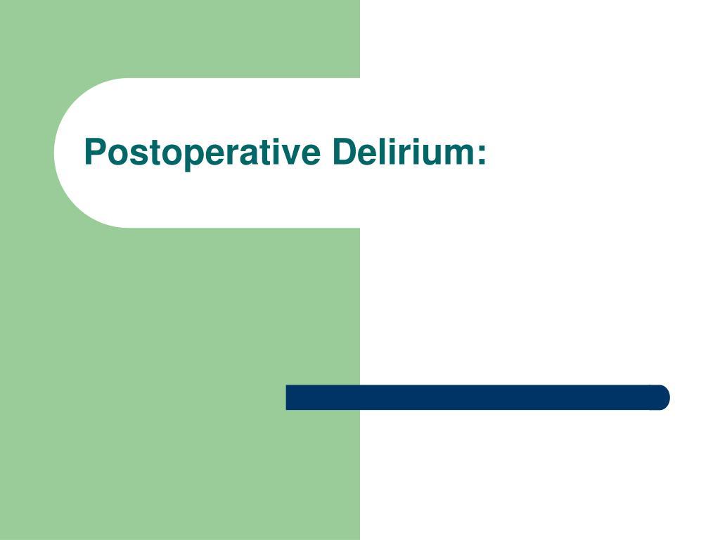 postoperative delirium l.