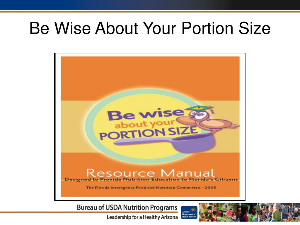 Be Wise About Your Portion Size