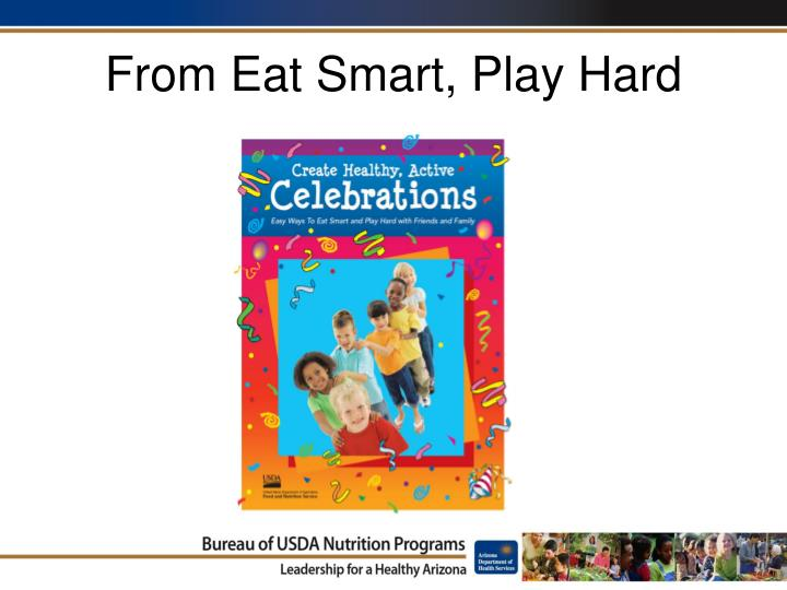 From eat smart play hard