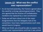 lesson 12 what was the conflict over representation