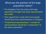 what was the position of the large population states