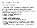 diverse faculty standard 5 6