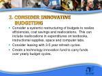 2 consider innovative budgeting
