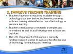 3 improve teacher training