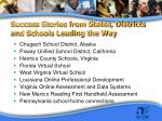 success stories from states districts and schools leading the way
