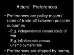 actors preferences