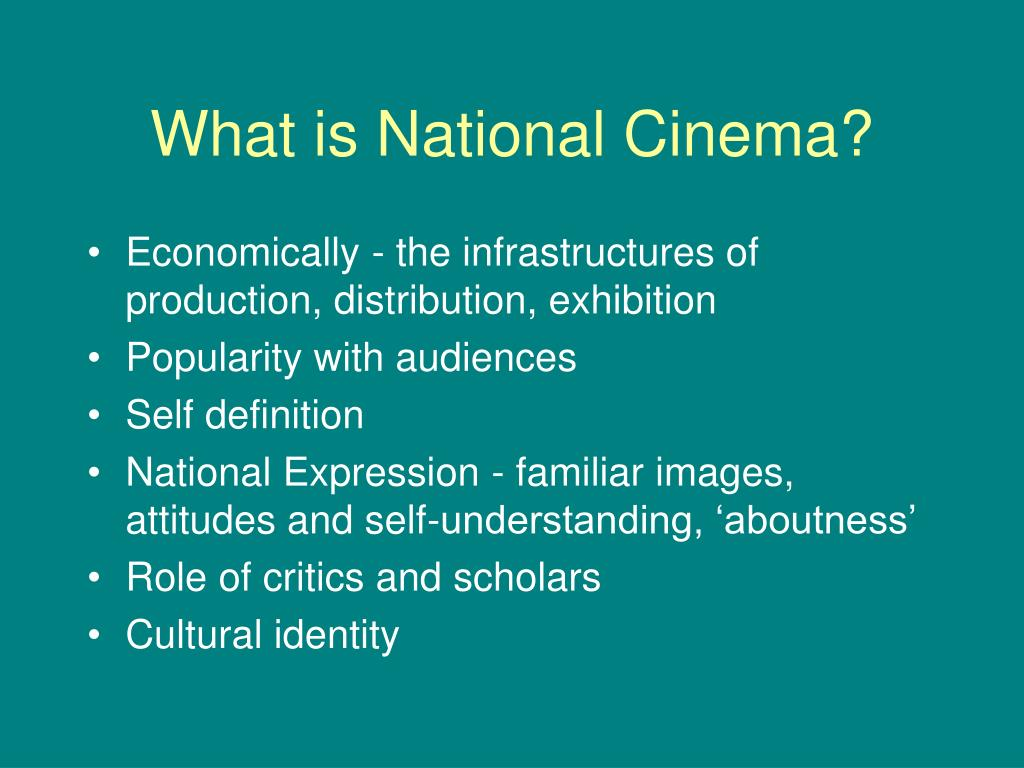 What is National Cinema?