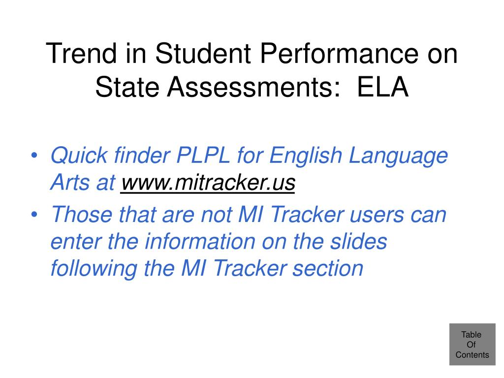 Trend in Student Performance on State Assessments:  ELA