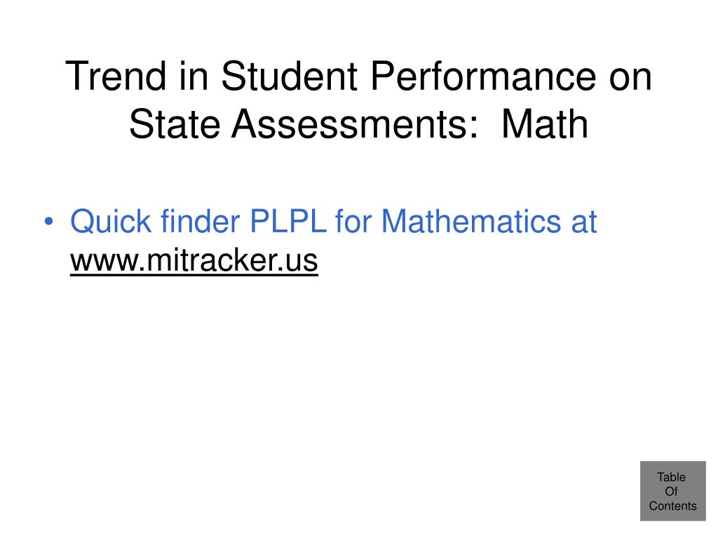 Trend in Student Performance on State Assessments:  Math