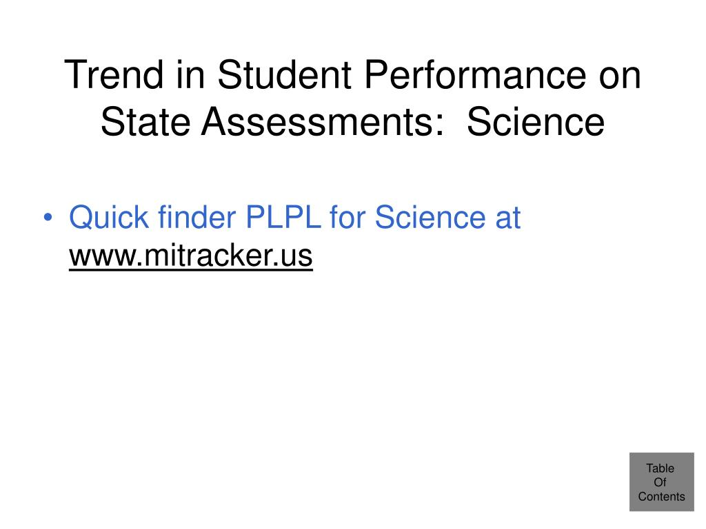 Trend in Student Performance on State Assessments:  Science