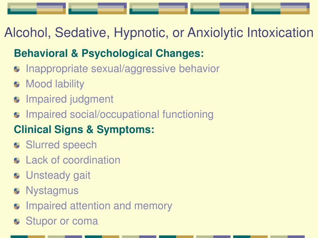 Alcohol, Sedative, Hypnotic, or Anxiolytic Intoxication