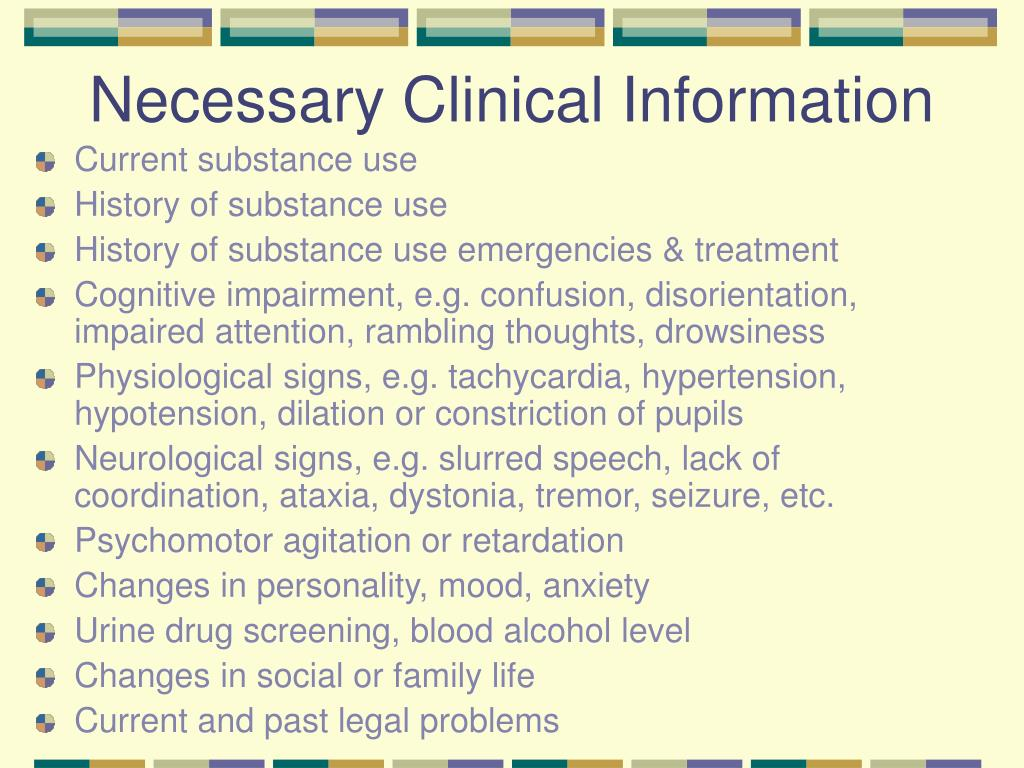 Necessary Clinical Information