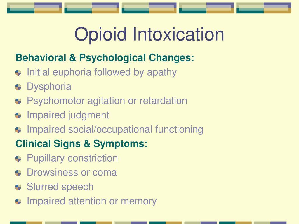 Opioid Intoxication