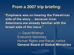 from a 2007 trip briefing