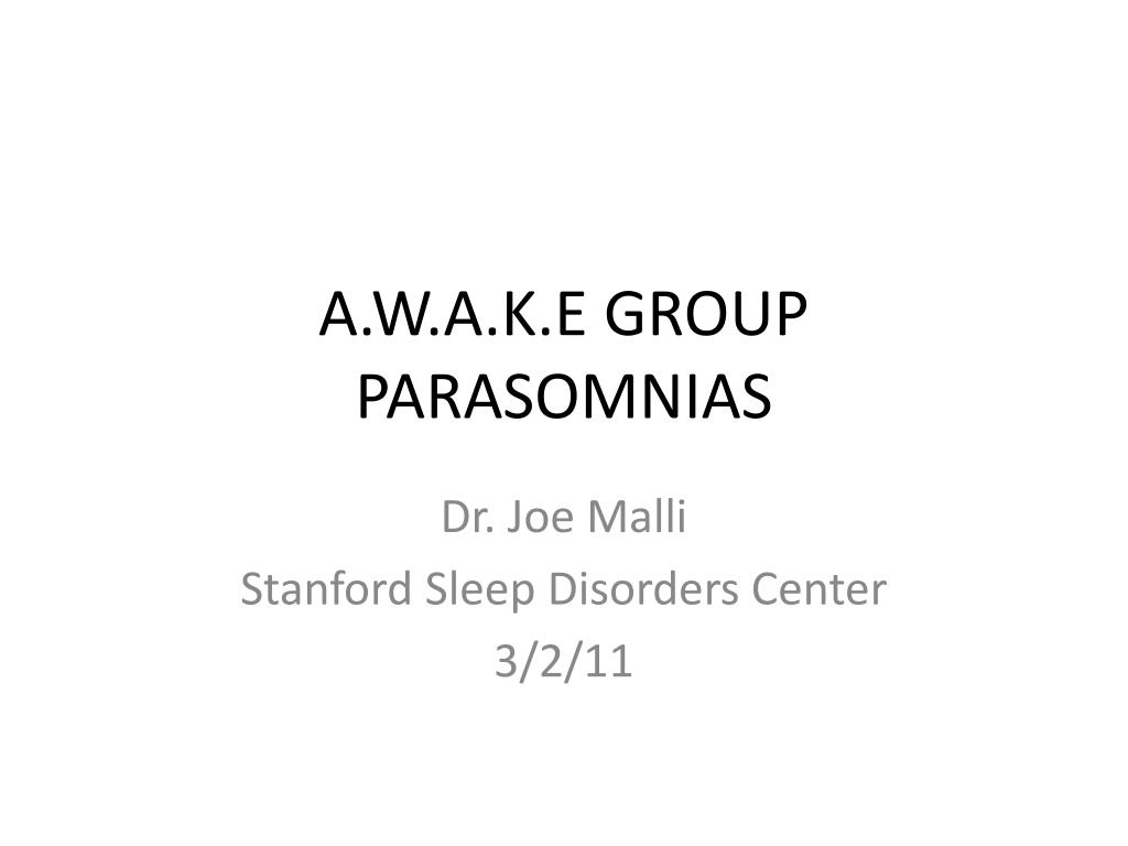 a w a k e group parasomnias l.