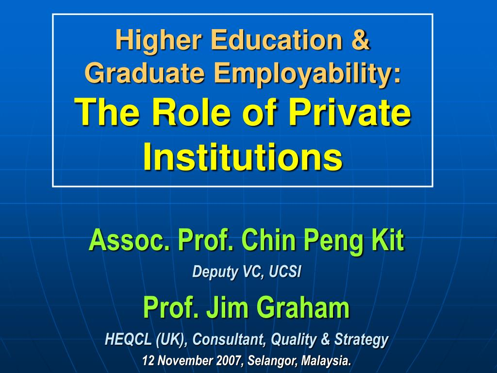 higher education graduate employability the role of private institutions l.