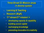 three broad e3 mission areas in diverse system