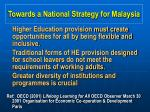 towards a national strategy for malaysia