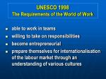 unesco 1998 the requirements of the world of work6